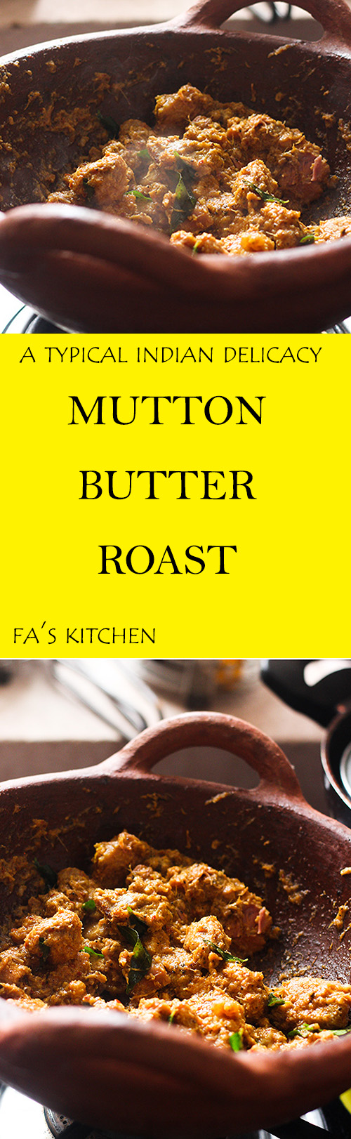 Mutton Butter Roast, a very delicious and yummy lamb dish that is absolutely a delight. This is a very simple yet so royal dish.